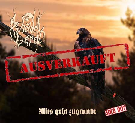 Schädelberg - Alles geht zugrunde Digipak CD